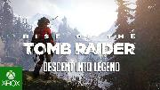Rise of the Tomb Raider - 'Descent Into Legend' Trailer