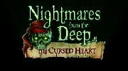 Nightmares From the Deep: The Cursed Heart - Xbox One Announcement Trailer