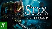 Styx Shards of Darkness - Launch Trailer