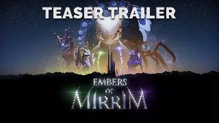 Embers of Mirrim - Official Teaser Trailer