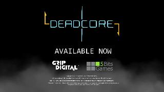 DeadCore - Xbox One PS4 Launch Trailer