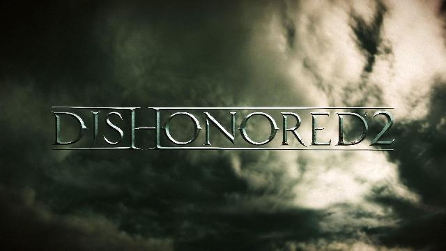 Dishonored 2 - Official E3 2015 Announce Trailer