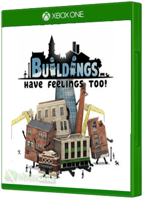 Buildings Have Feelings Too