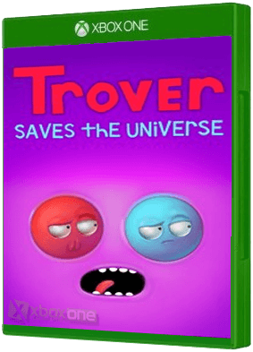 Trover Saves The Universe