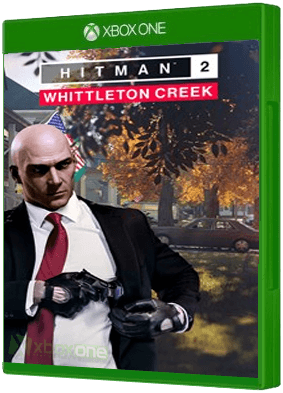 HITMAN 2 - Whittleton Creek