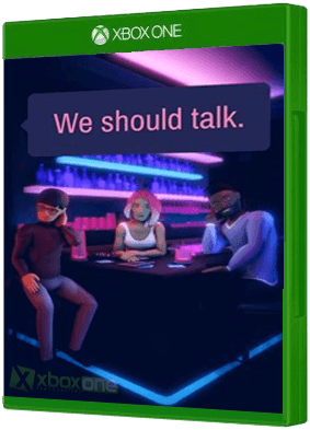 We should talk.