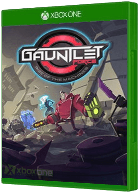 Gauntlet Force: Rise of the Machines