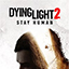 Dying Light 2 Release Dates, Game Trailers, News, Updates, DLC
