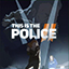 This is the Police 2 Release Dates, Game Trailers, News, Updates, DLC