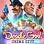 Doodle God: Crime City Release Dates, Game Trailers, News, Updates, DLC