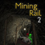 Mining Rail 2 Release Dates, Game Trailers, News, Updates, DLC