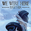 We Were Here Together Release Dates, Game Trailers, News, Updates, DLC