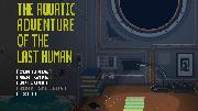 The Aquatic Adventure of the Last Human Screenshot