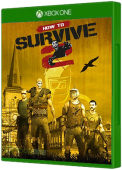 How To Survive 2 Xbox One Cover Art