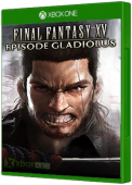 FINAL FANTASY XV - Episode Gladiolus Xbox One Cover Art