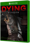 DYING : Reborn Xbox One Cover Art
