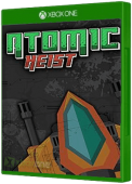 Atomic Heist Xbox One Cover Art