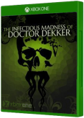 The Infectious Madness of Doctor Dekker Xbox One Cover Art