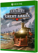 Railway Empire - The Great Lakes Xbox One Cover Art