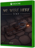 We Were Here Too Xbox One Cover Art