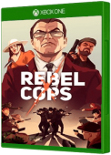 Rebel Cops Xbox One Cover Art