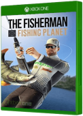 The Fisherman - Fishing Planet Xbox One Cover Art