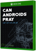 Can Androids Pray: Blue Xbox One Cover Art