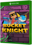 Bucket Knight Xbox One Cover Art