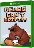 Bears Can't Drift!? Xbox One Cover Art