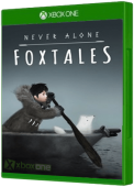 Never Alone: Foxtales Xbox One Cover Art