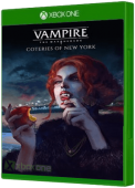 Vampire: The Masquerade - Coteries of New York Xbox One Cover Art