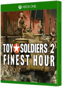 Toy Soldiers 2: Finest Hour
