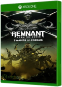 Remnant: From The Ashes - Swamps of Corsus Xbox One Cover Art