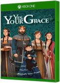 Yes, Your Grace Xbox One Cover Art