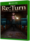 ReTurn - One Way Trip Xbox One Cover Art