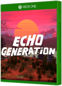 Echo Generation Xbox One Cover Art