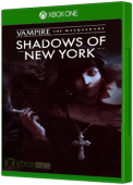 Vampire: The Masquerade - Shadows of New York Xbox One Cover Art