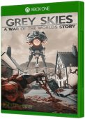 Grey Skies: A War Of The Worlds Story Xbox One Cover Art