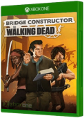 Bridge Constructor: The Walking Dead Xbox One Cover Art