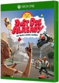Just Die Already Xbox One Cover Art
