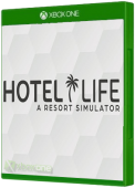 Hotel Life - A Resort Simulator Xbox One Cover Art