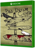 Bad Dream: Coma Xbox One Cover Art