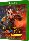 Clockwork Tales: Of Glass and Ink Xbox One Cover Art