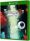 Tetrobot and Co. Xbox One Cover Art