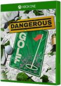 Dangerous Golf Xbox One Cover Art