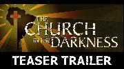 The Church in the Darkness | Teaser Trailer