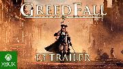 GREEDFALL - E3 2018 Gameplay Trailer