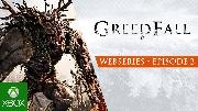 Greedfall Webseries - Forging an Adventure