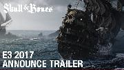 Skull & Bones E3 2017 Cinematic Announcement Trailer