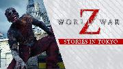 World War Z | Stories in Tokyo Trailer